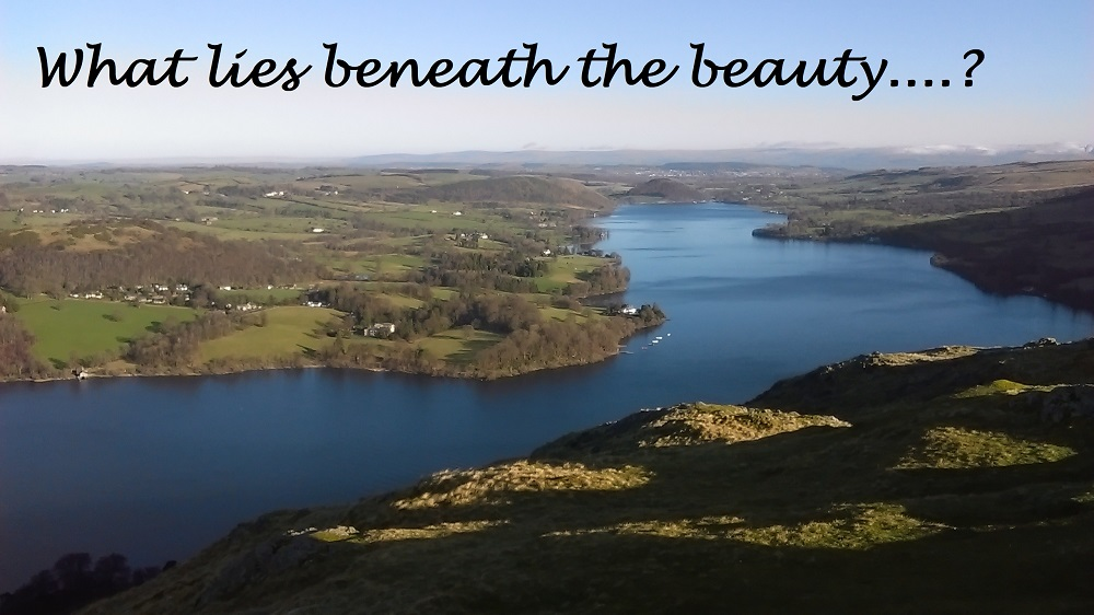 Ullswater - But what really lies beneath…?